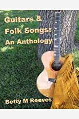 Guitars & Folk Songs: An Anthology Paperback