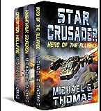 Star Crusader: The First Trilogy Box Set (Books 1 - 3)
