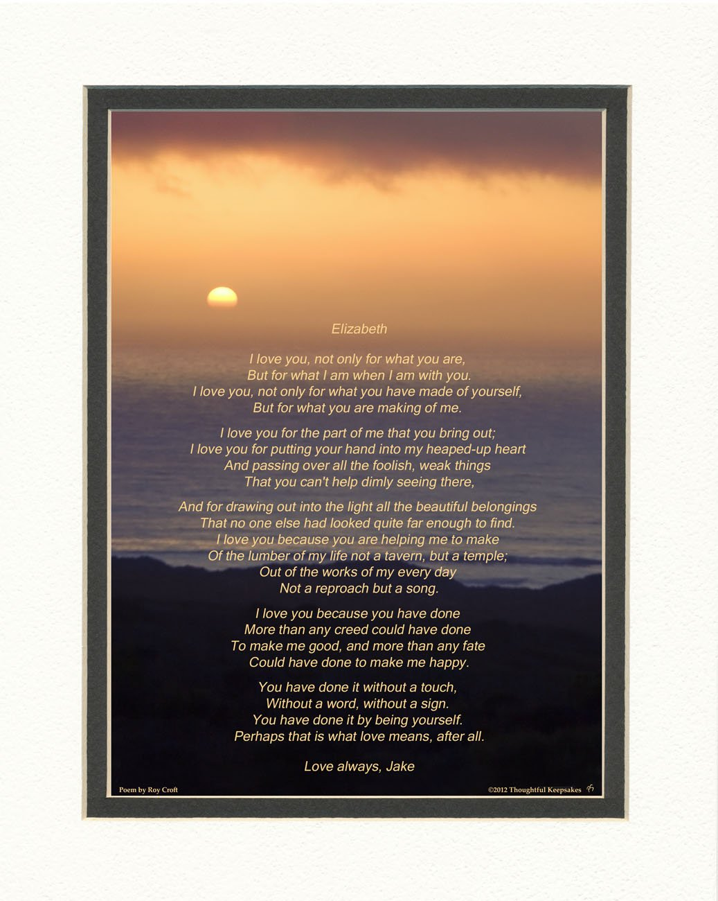 Personalized Gift for Husband, Wife, Boyfriend or Girlfriend. Ocean Sunset Photo with ''I Love You'' Poem by Roy Croft, 8x10 Double Matted. Special Anniversary Gift, Valentines Day, Birthday, Christmas