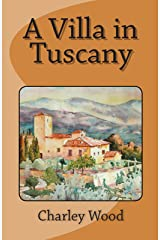 A Villa in Tuscany Kindle Edition
