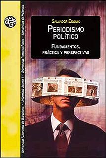 Periodismo político: Fundamentos, práctica y perspectivas (Spanish Edition)