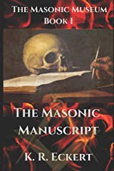 The Masonic Manuscript (The Masonic Museum) Paperback