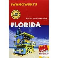 Florida - Reiseführer von Iwanowski: Individualreiseführer mit Extra-Reisekarte und Karten-Download (Reisehandbuch)