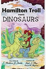 Hamilton Troll Meets Dinosaurs Hardcover