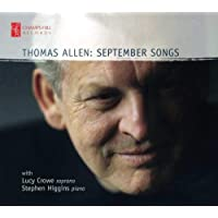 September Songs [Thomas Allen; Lucy Crowe; Stephen Higgins] [Champs Hill: CHRCD144]