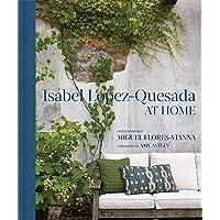 Isabel López-Quesada: At Home