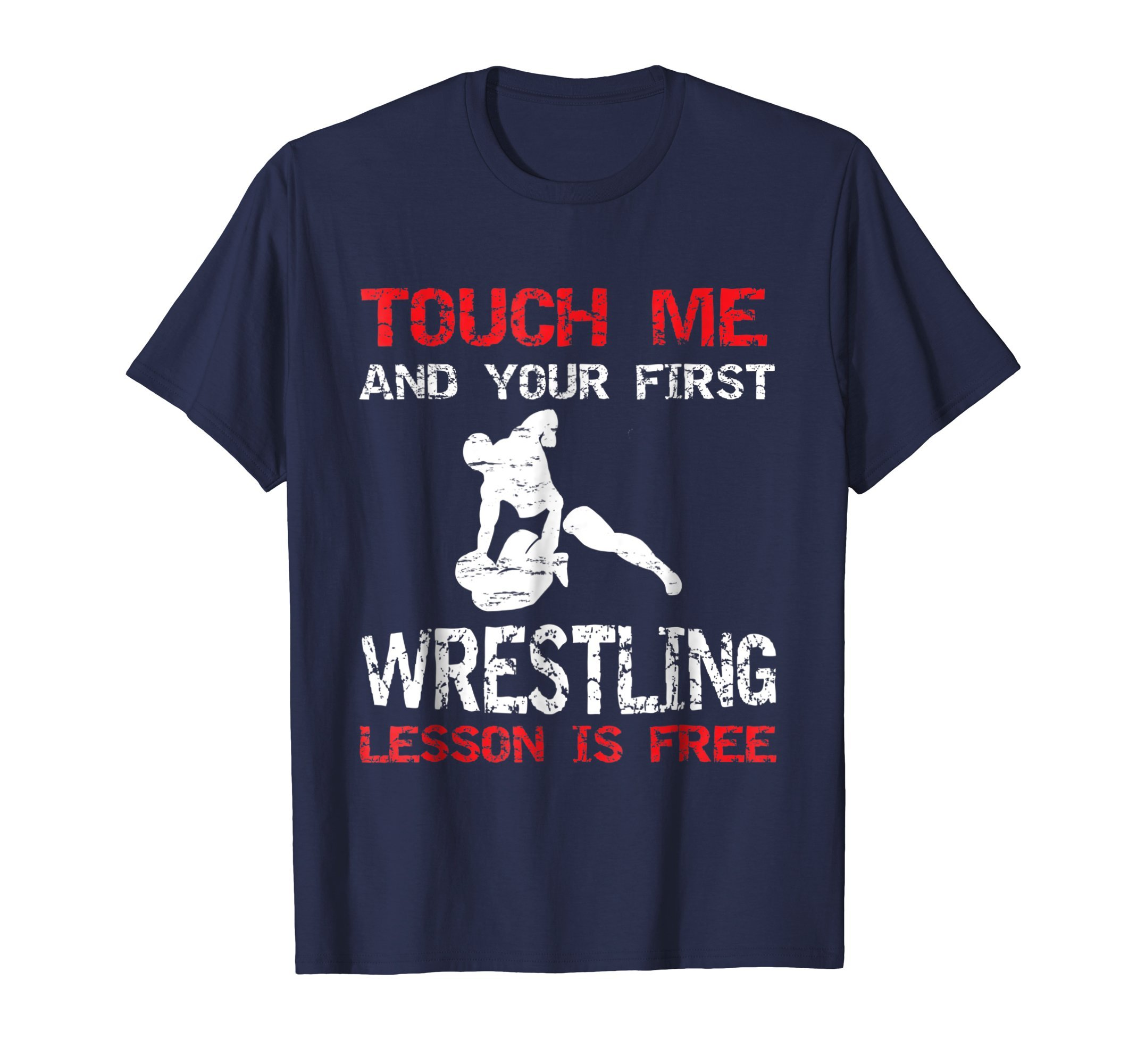 Mens Funny Wrestling T-Shirt First Lesson Is Free Wrestler Gift Large Navy