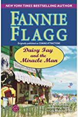 Daisy Fay and the Miracle Man: A Novel Kindle Edition