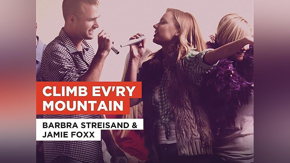 Climb Ev'ry Mountain in the Style of Barbra Streisand & Jamie Foxx