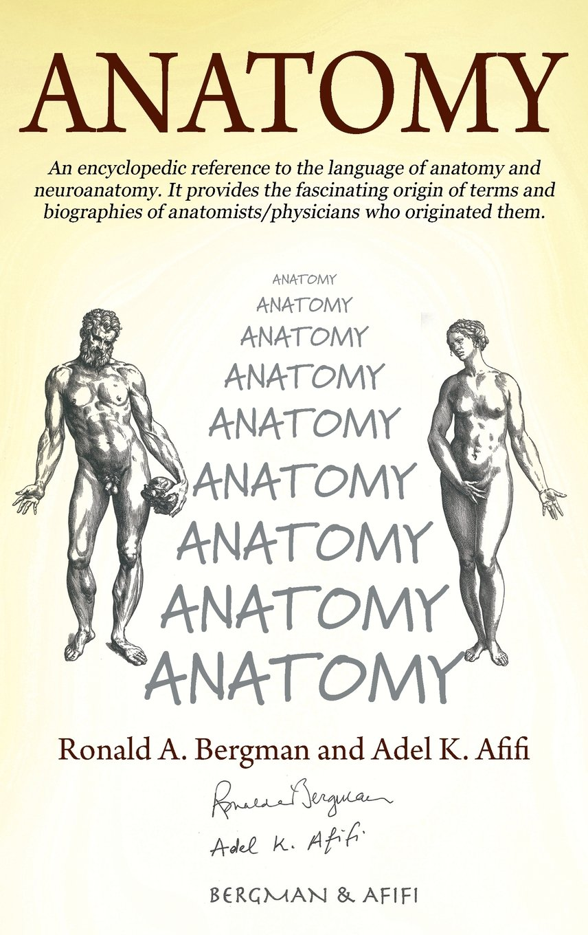 Anatomy: An Encyclopedic Reference to the Language of