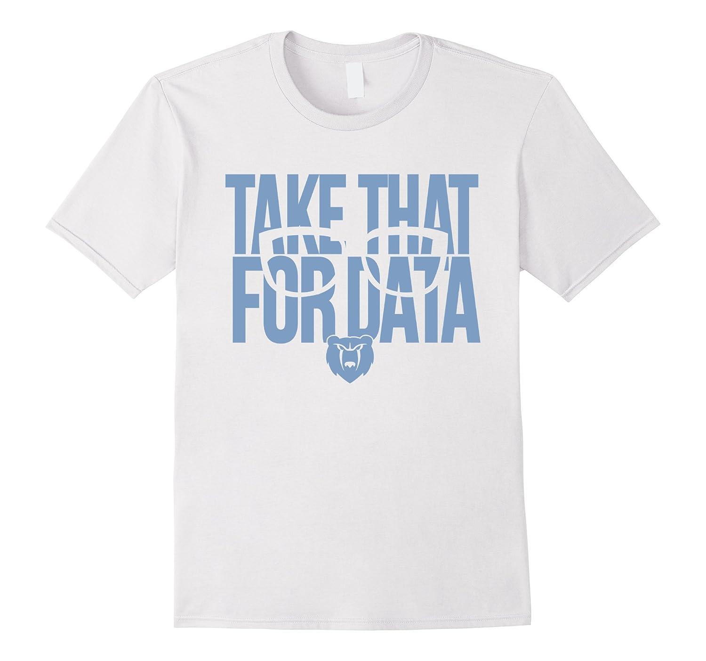 Take That For Data T-Shirt-Vaci