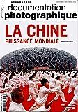 La Chine, puissance mondiale (Documentation photographique n°8108)