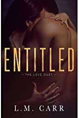 Entitled: The Love Duet: Book 1 Kindle Edition