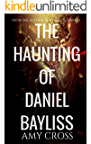 The Haunting of Daniel Bayliss