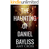 The Haunting of Daniel Bayliss