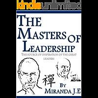 Los Maestros del Liderazgo: ''La Fuente de Inspiración de los Grandes Líderes''