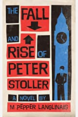 The Fall and Rise of Peter Stoller Paperback