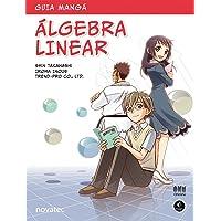 Guia Mangá. Álgebra Linear