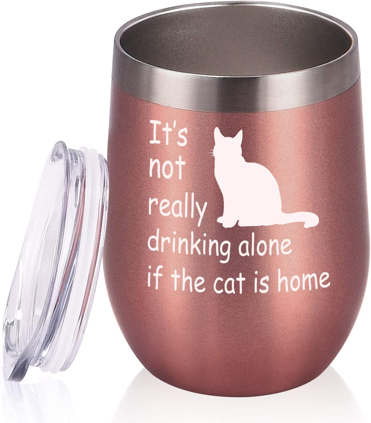 Cat Lover Gifts for Women, It's not Really Drinking Alone if the Cat is Home Wine Tumbler, Funny Birthday Gifts for Women Cat Mom Cat Lover Cat Lady