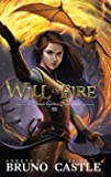 Will of Fire: Buried Goddess Book 3