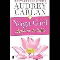 Lessen in de liefde (Yoga girl Book 1)