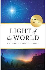 Light of the World - [Large Print]: A Beginner's Guide to Advent Kindle Edition