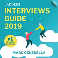 Ladders 2019 Interviews Guide: 74 Questions That Will Land You the Job: Ladders 2019 Guide, Book 1