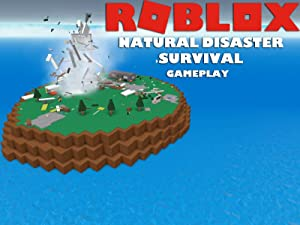 Amazon Com Watch Clip Roblox Natural Disaster Survival Gameplay