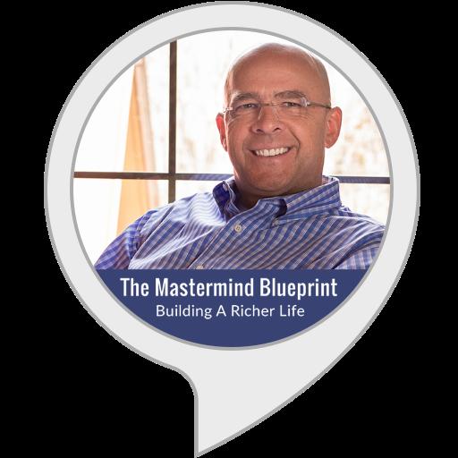 The Mastermind Blueprint: Building A Richer Life
