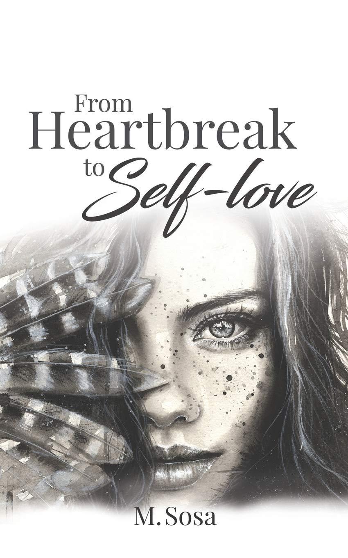 From Heartbreak To Self Love