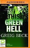 This Green Hell (Alex Hunter)