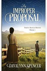An Improper Proposal: a novel (Front Range Brides) Paperback