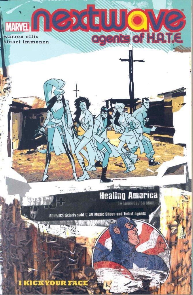 Read Online Nextwave: Agents of H.A.T.E. Volume 2 - I Kick Your Face (v. 2) pdf epub