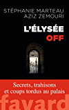 L'Élysée off (Documents)