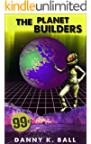 The Planet Builders