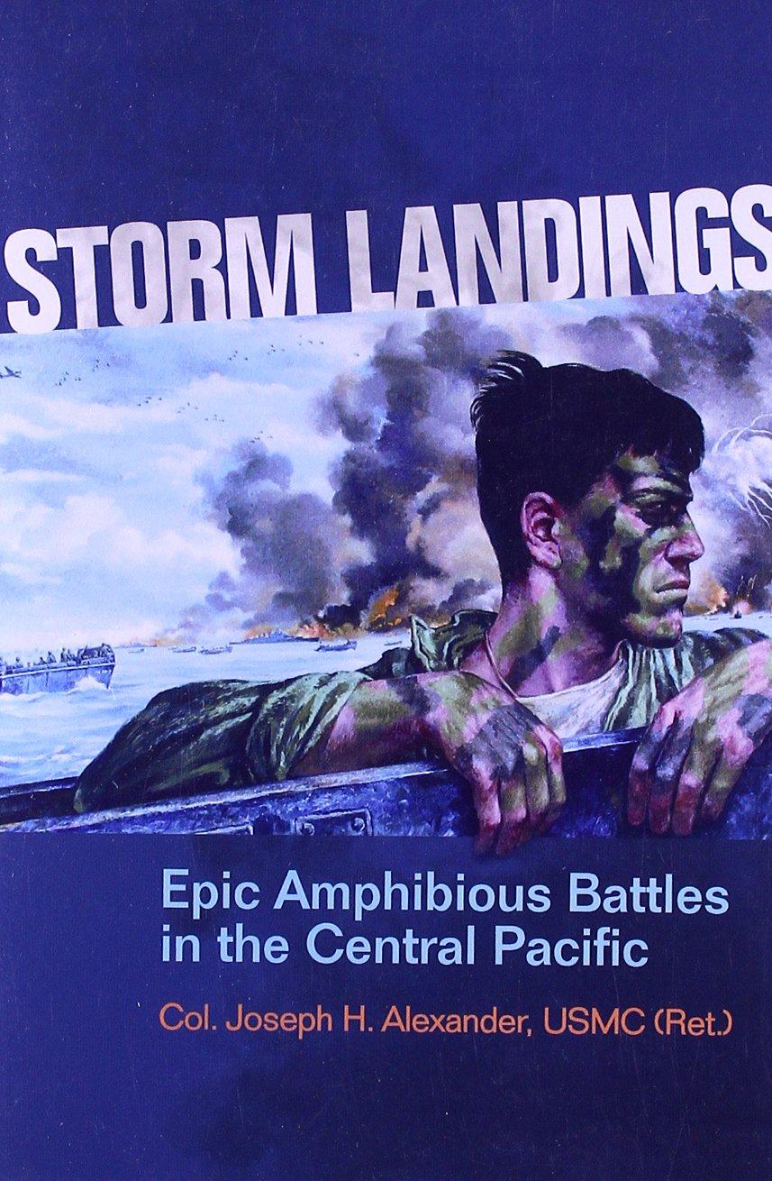 Storm Landings: Epic Amphibious Battles in the Central Pacific pdf