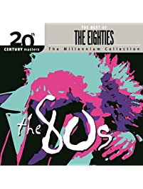 20th Century Masters: The Millennium Collection: Best Of The '80s