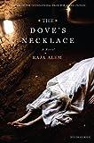 The Dove's Necklace: A Novel