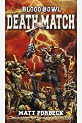 Deathmatch (Blood Bowl Book 3) Kindle Edition