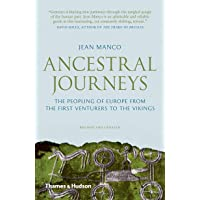 Ancestral Journeys: The Peopling of Europe from the First Venturers to the Vikings (Revised and Updated Edition)