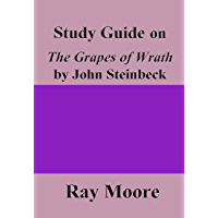 Study Guide on The Grapes of Wrath by John Steinbeck (English Edition)