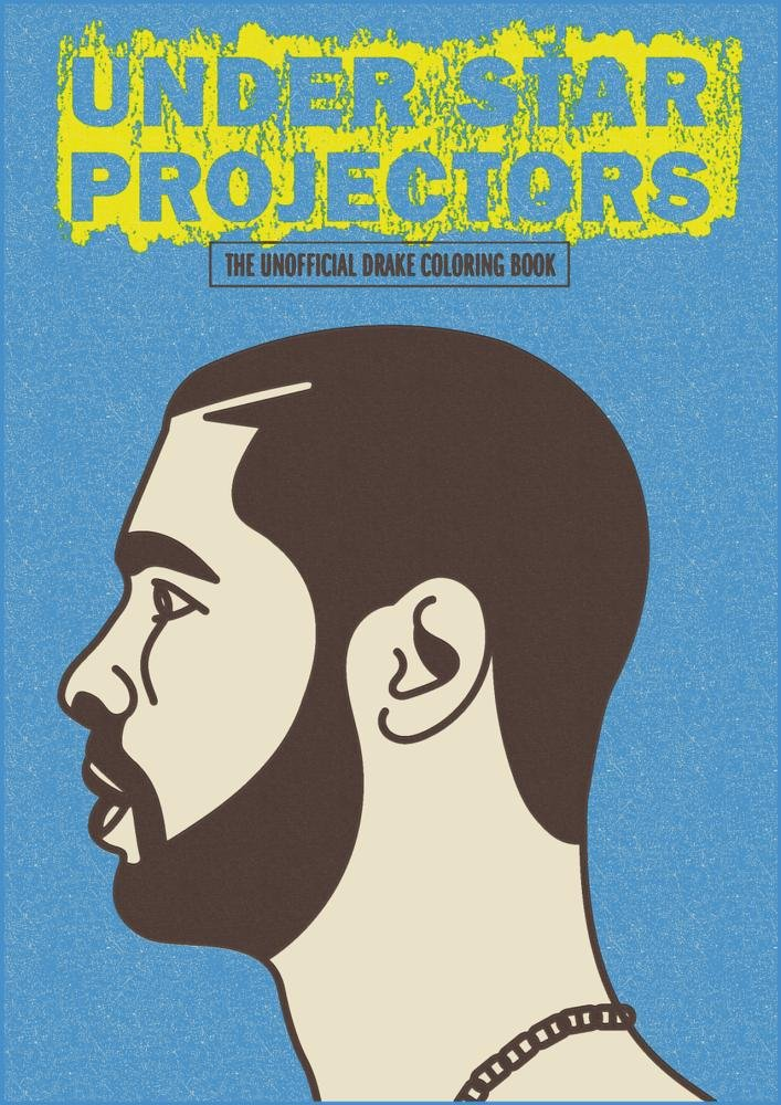 under star projectors the drake coloring book sugoi books 9780993564727 amazoncom books - Drake Coloring Book
