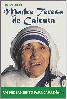 Madre Teresa de Calcuta: 366 Textos. Un pensamiento para cada dia. (Spanish