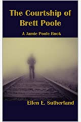 The Courtship of Brett Poole: A Jamie Poole Book (Jamie Poole Diaries 5) Kindle Edition