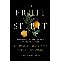 The Fruit of the Spirit: Becoming the Person God Wants You to Be (English Edition)