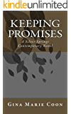 Keeping Promises: A Silver Springs Contemporary Novel