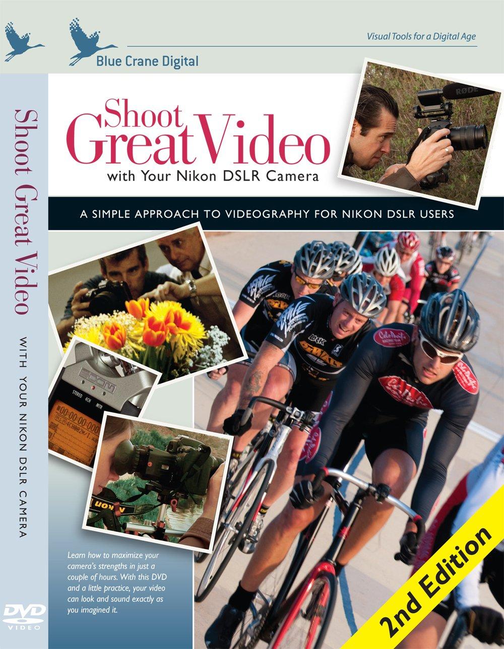 Blue Crane Digital Shoot Great Video with Your Nikon DSLR Camera 2nd Edition (zBC208) by Blue Crane Digital
