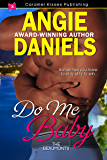 Do Me Baby (The Beaumont Series Book 8)