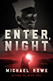 Enter, Night: A Novel