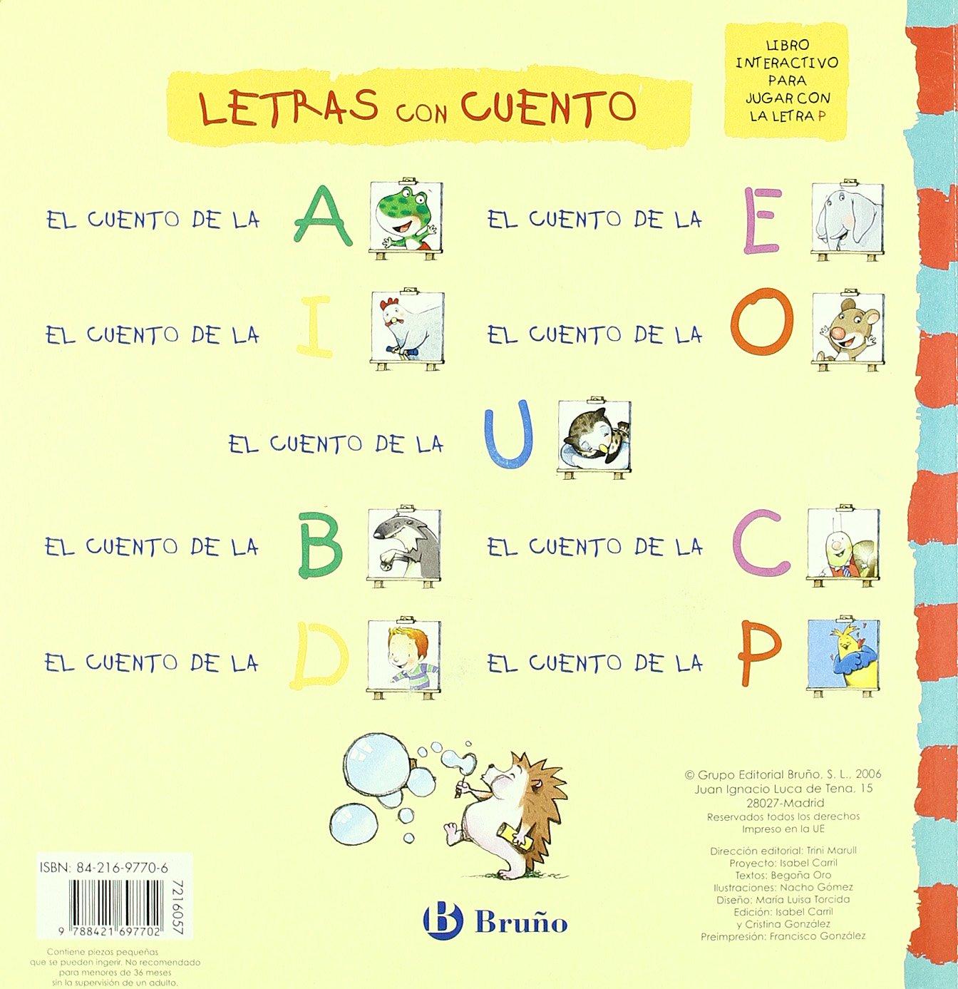 El Cuento De La P Story Of P Begona Oro Nacho Gomez Amazon  # Muebles Nacho Gomez